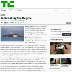 Jailbreaking the Degree