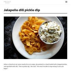 Jalapeño dill pickle dip