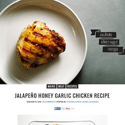 Jalapeño Honey Garlic Chicken Recipe · i am a food blog i am a food blog
