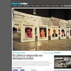 Es Jalisco segundo en desapariciones