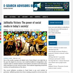 Jallikattu Victory: The power of social media in today's society! - E-Search Advisors Blog