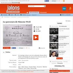 Le parcours de Simone Weil - Jalons pour l'histoire du temps présent