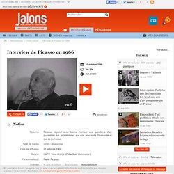 Interview de Picasso en 1966 - Jalons pour l'histoire du temps présent