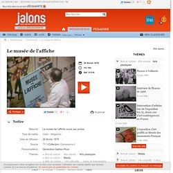 Le musée de l'affiche - Jalons pour l'histoire du temps présent