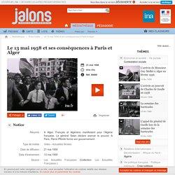 Crise du 13 Mai 1958 et ses conséquences