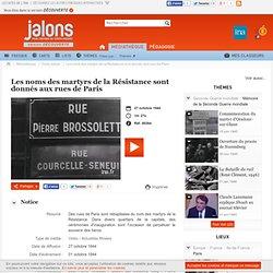 Jalons-Rues renommées Résistants/fusillés