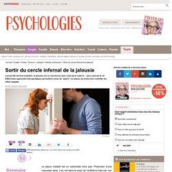 Jalousie maladive : sortir du cercle infernal de la jalousie