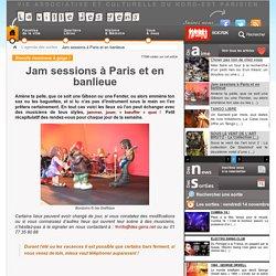 Jam sessions à Paris et en banlieue