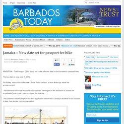 Jamaica – New date set for passport fee hike