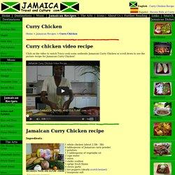 Jamaican Curry Chicken recipe - Jamaica Travel and Culture .com