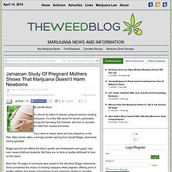 Jamaican Study Of Pregnant Mothers Shows That Marijuana Doesn't Harm Newborns | THE Weed Blog
