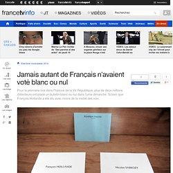 Jamais autant de Français n'avaient voté blanc ou nul