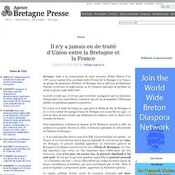 Il n'y a jamais eu de traité d'Union entre la Bretagne et la France