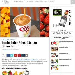 Jamba Juice Mega Mango Smoothie - Make Drinks