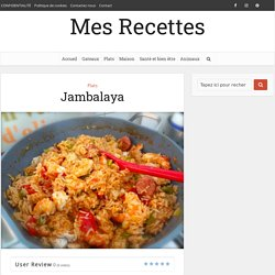 Jambalaya – Mes Recettes