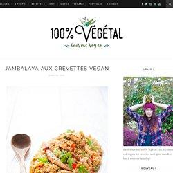 Jambalaya aux crevettes vegan - 100 % Végétal
