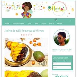 Jambon de noël à la mangue et à l'awara