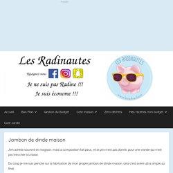 Jambon de dinde maison - Les Radinautes
