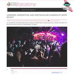 Jamboree: concerts de jazz, spectacles de flamenco et boîte de nuit - Les Bons Plans de Barcelone