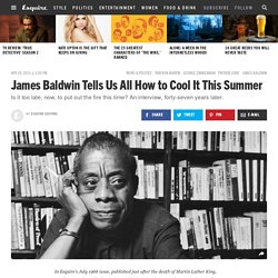 James Baldwin How to Cool It - James Baldwin 1968 Freddie Gray Riots