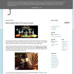 Basic Details About The Liquor License