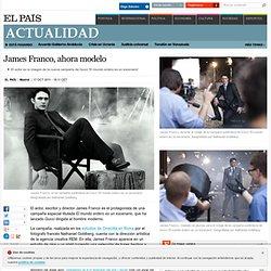 James Franco, ahora modelo · ELPAÍS.com