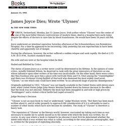 James Joyce Dies; Wrote 'Ulysses'