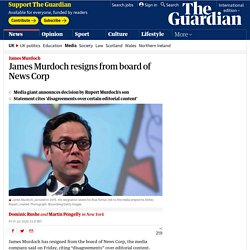 James Murdoch resigns from board of News Corp