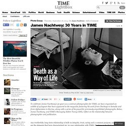 James Nachtwey: 30 Years in TIME