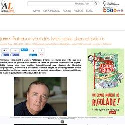 James Patterson veut des livres moins chers et plus lus