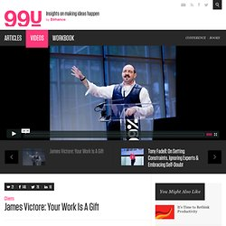 James Victore: Your Work Is A Gift :: Videos :: The 99 Percent
