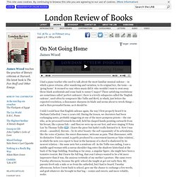 James Wood · On Not Going Home · LRB 20 February 2014