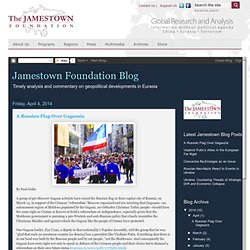 Eurasia Blog - The Jamestown Foundation
