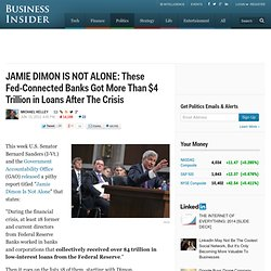 JAMIE DIMON IS NOT ALONE