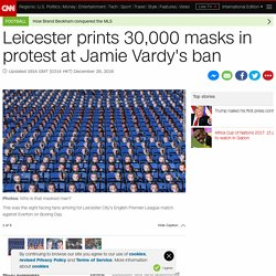 Jamie Vardy: Leicester prints 30,000 masks in protest