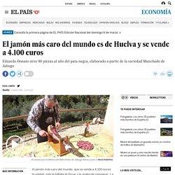 El jamón más caro del mundo es de Huelva y se vende a 4.100 euros