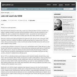 Jan Burian » Jak mě vzali do SSM