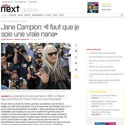 Jane Campion: «Il faut que je sois une vraie nana»