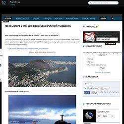 Rio de Janeiro s'offre une gigantesque photo de 67 Gigapixels