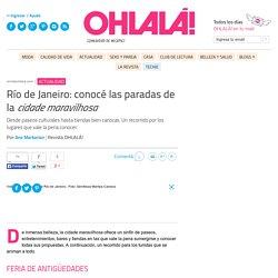 Río de Janeiro: conocé las paradas de la cidade maravilhosa - Ana Markarian - Revista Ohlalá!