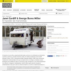 Janet Cardiff & George Bures Miller -
