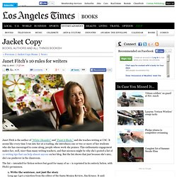 Janet Fitch's 10 rules for writers | Jacket Copy | Los Angeles Times