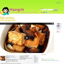 Dubu-jangajji (Tofu pickles) recipe