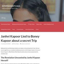 Janhvi Kapoor Lied to Boney Kapoor about a secret Trip