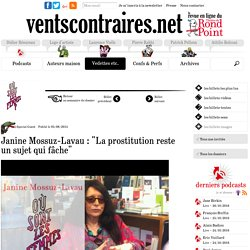 """Janine Mossuz-Lavau : """"La prostitution reste un sujet qui fâche"""""""