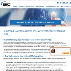 Serve Your Janitorial Clients Well with Timely Topics on Your Blog