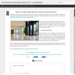 Commercial Cleaning Service Ft. Lauderdale: What to Consider While Opting For Broward Janitorial Services
