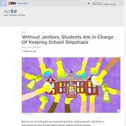 Without Janitors, Students Are In Charge Of Keeping School Shipshape : NPR Ed