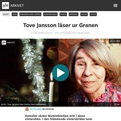 Tove Jansson läser ur Granen