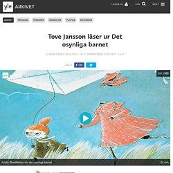Tove Jansson läser ur Det osynliga barnet